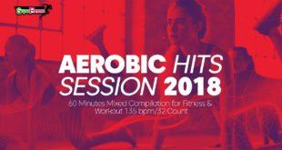 Aerobic Hits Session 2018 (135 Schläge pro Minute / 32 Zählungen)