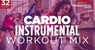 Workout-Musikquelle // Cardio Instrumental Workout Mix // 32 Count (140 BPM)