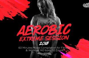 Aerobic Extreme Session (140 Schläge pro Minute / 32 Zählungen)