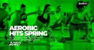 Aerobic Hits Frühling 2020 (135 Schläge pro Minute / 32 Punkte) 60 Minuten gemischt für Fitness & Training