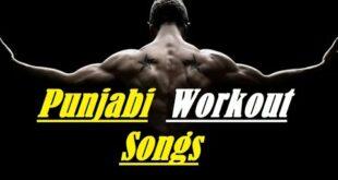 Punjabi Workout Songs 2020 I Top Workout Songs I Top Gym Songs I Beste Workout Songs I Beste Gym Songs