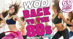 Workout-Musikquelle // WOD Workout-Sitzung - Zurück in die 80er Jahre (130 BPM)