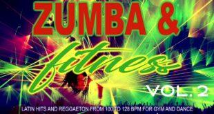 Zumba & Fitness 2020 Vol.  2 - Latin Hits und Reggaeton von 100 bis 128 BPM für Fitnessstudio und Tanz