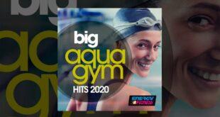 E4F - Big Aqua Gym Hits 2020 - Fitness & Musik 2020