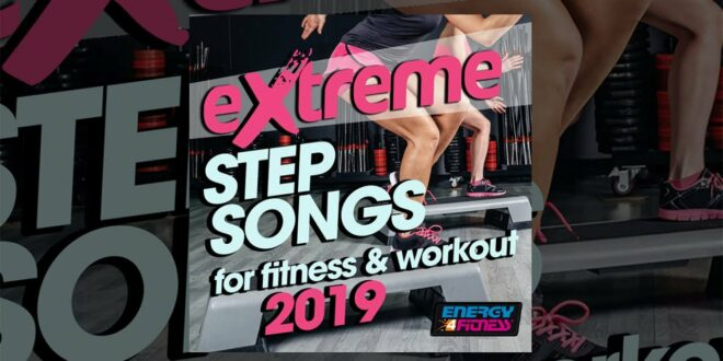E4F - Extreme Step Songs für Fitness & Workout 2019 - Fitness & Musik 2019