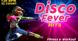Disco Music Hits Workout Compilation Fitness & Workout - 128 Bpm / 32 Count