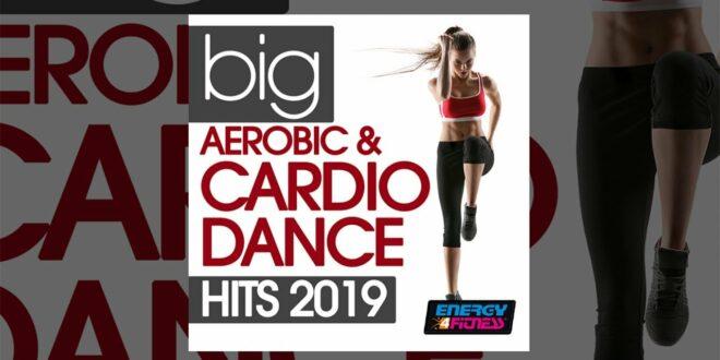 E4F - Big Aerobic & Cardio Dance Hits 2019 - Fitness & Musik 2019