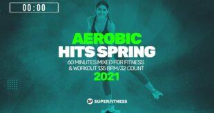 Aerobic Hits Spring 2021 (135 bpm/32 count) 60 Minuten Mixed für Fitness & Workout