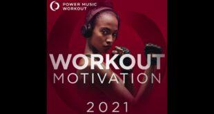Trainingsmotivation 2021 von Power Music Workout