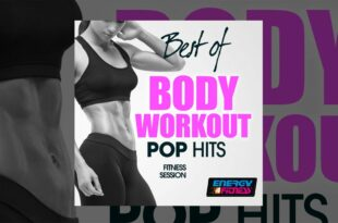 E4F - Best Of Body Workout Pop Hits Fitness Session - Fitness & Musik 2019